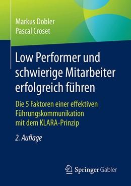 Abbildung von Dobler / Croset | Low Performer und schwierige Mitarbeiter erfolgreich führen | 2., vollst. überarb. u. erw. Aufl. 2020 | 2020 | Die 5 Faktoren einer effektive...