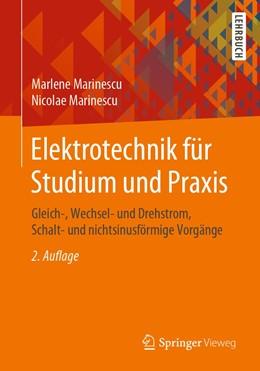 Abbildung von Marinescu | Elektrotechnik für Studium und Praxis | 2., erw. Aufl. 2020 | 2020 | Gleich-, Wechsel- und Drehstro...