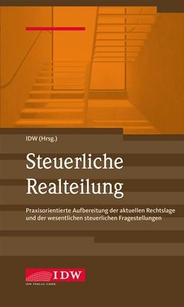 Abbildung von IDW (Hrsg.) | Steuerliche Realteilung | 1. Auflage | 2020 | beck-shop.de