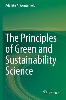 Abbildung von Akinsemolu | The Principles of Green and Sustainability Science | 1st ed. 2020 | 2020
