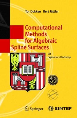 Abbildung von Dokken / Jüttler | Computational Methods for Algebraic Spline Surfaces | 2004 | ESF Exploratory Workshop
