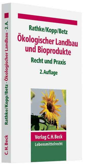 Ökologischer Landbau und Bioprodukte   Rathke / Kopp / Betz   2. Auflage, 2010   Buch (Cover)