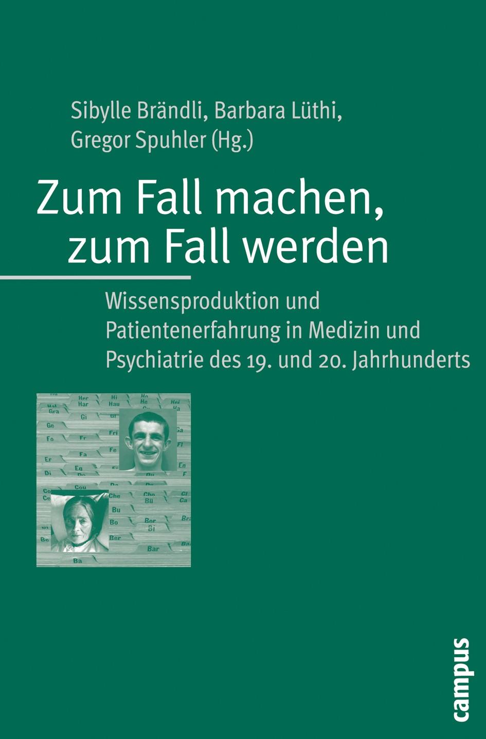 Zum Fall machen, zum Fall werden | Brändli / Lüthi / Spuhler, 2009 | Buch (Cover)