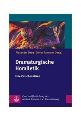 Abbildung von Deeg / Rammler   Dramaturgische Homiletik   1. Auflage   2020   beck-shop.de