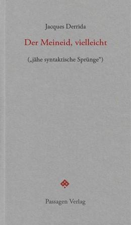 Abbildung von Derrida   Der Meineid, vielleicht   2020   (