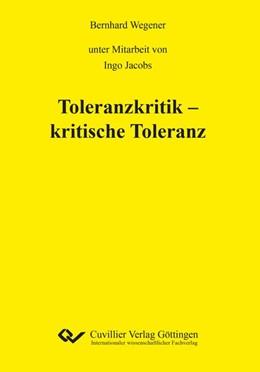 Abbildung von Wegener   Toleranzkritik - kritische Toleranz   1. Auflage   2019   beck-shop.de