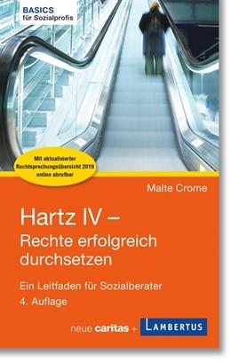Abbildung von Crome | Hartz IV - Rechte erfolgreich durchsetzen | 4. Auflage | 2019 | beck-shop.de
