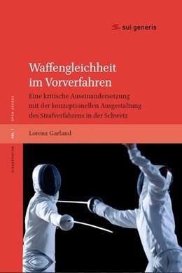 Abbildung von Garland | Waffengleichheit im Vorverfahren | 1. Auflage | 2020 | beck-shop.de