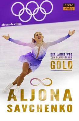 Abbildung von Ilina | Aljona Savchenko | 1. Auflage | 2020 | beck-shop.de