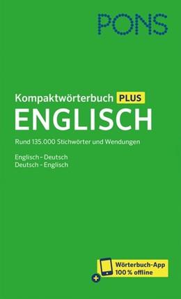 Abbildung von PONS Kompaktwörterbuch Plus Englisch | 2020 | Rund 135.000 Stichwörter und W...