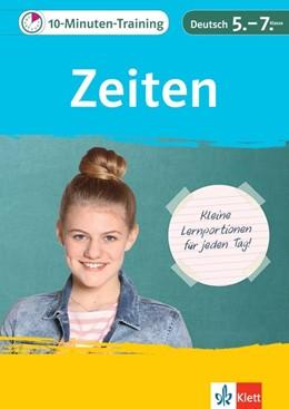 Abbildung von 10-Minuten-Training Deutsch Grammatik Zeiten 5. - 7. Klasse   1. Auflage   2020   beck-shop.de