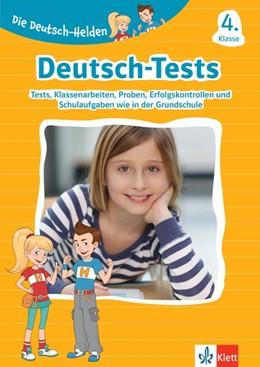 Abbildung von Die Deutsch-Helden: Deutsch-Tests 4. Klasse   1. Auflage   2020   beck-shop.de