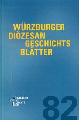 Abbildung von Weiß | Würzburger Diözesangeschichtsblätter 82 (2019) | 1. Auflage | 2019 | beck-shop.de
