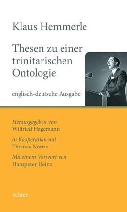 Abbildung von Hemmerle / Hagemann | Thesen zu einer trinitarischen Ontologie | 1. Auflage | 2020 | beck-shop.de