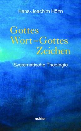 Abbildung von Höhn   Gottes Wort - Gottes Zeichen   2020   Systematische Theologie