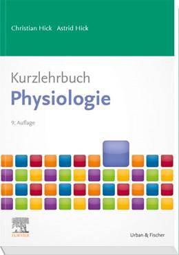 Abbildung von Hick | Kurzlehrbuch Physiologie | 9. Auflage | 2020 | beck-shop.de