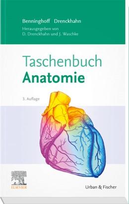 Abbildung von Benninghoff / Drenckhahn / Waschke   Taschenbuch Anatomie   3. Auflage   2020