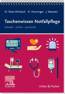 Abbildung von Dietz-Wittstock / Monninger / Steensen | Taschenwissen Notfallpflege | 2020