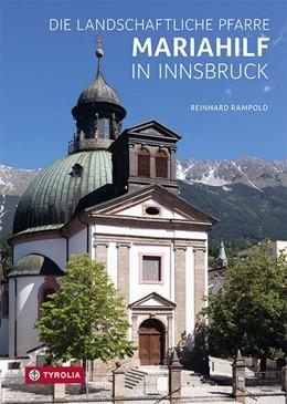 Abbildung von Rampold   Die Landschaftliche Pfarre Mariahilf in Innsbruck   1. Auflage   2020   beck-shop.de