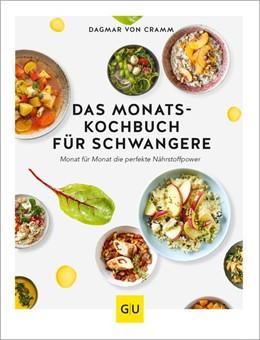 Abbildung von Cramm | Das Monats-Kochbuch für Schwangere | 1. Auflage | 2020 | beck-shop.de