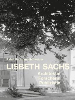 Abbildung von Hartmann Schweizer   Lisbeth Sachs   1. Auflage   2020   beck-shop.de