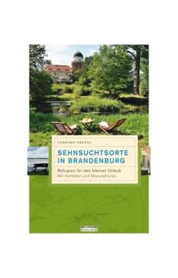 Abbildung von Drexel | Sehnsuchtsorte in Brandenburg | 2020 | Refugien für den kleinen Urlau...