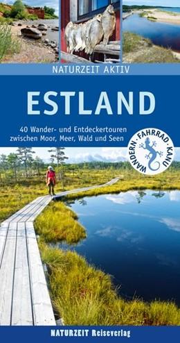 Abbildung von Holtkamp | Estland | aktualisierte und erweiterte Neuauflage | 2020 | 40 Wander- und Entdeckertouren...