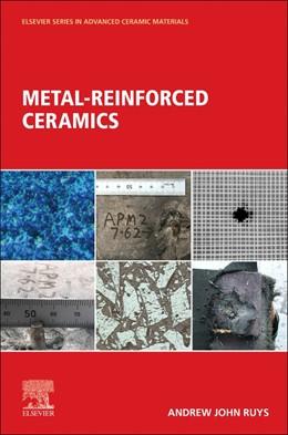 Abbildung von Ruys   Metal-Reinforced Ceramics   1. Auflage   2020   beck-shop.de