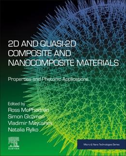 Abbildung von Mcphedran / Gluzman / Mityushev / Rylko | 2D and Quasi-2D Composite and Nanocomposite Materials | 2020 | Properties and Photonic Applic...