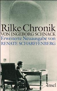 Abbildung von Schnack / Scharffenberg | Rainer Maria Rilke | Erweiterte Neuausgabe | 2009