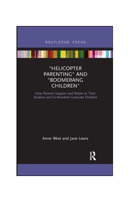 Abbildung von West / Lewis | Helicopter Parenting and Boomerang Children | 2019 | How Parents Support and Relate...