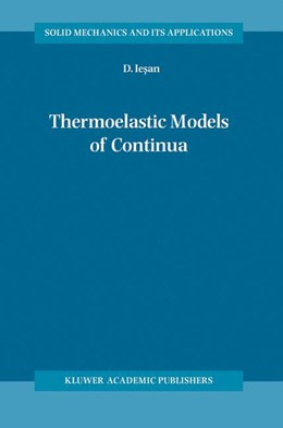 Abbildung von Iesan | Thermoelastic Models of Continua | 2004 | 118