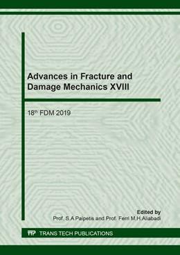 Abbildung von Paipetis / M.H.Aliabadi   Advances in Fracture and Damage Mechanics XVIII   1. Auflage   2020   Volume 827   beck-shop.de