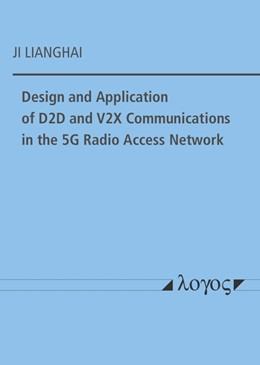 Abbildung von Design and Application of D2D and V2X Communications in the 5G Radio Access Network | 1. Auflage | 2019 | beck-shop.de