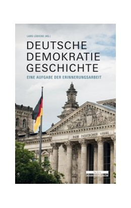 Abbildung von Lüdicke | Deutsche Demokratiegeschichte | 1. Auflage | 2020 | beck-shop.de