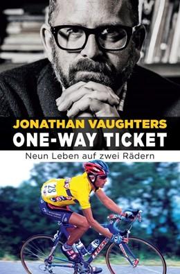 Abbildung von Vaughters | One-Way Ticket | 2020 | Neun Leben auf zwei Rädern