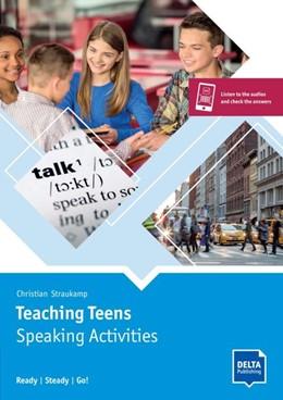 Abbildung von Teaching Teens: Speaking Activities. Buch und Delta Augmented   1. Auflage   2021   beck-shop.de