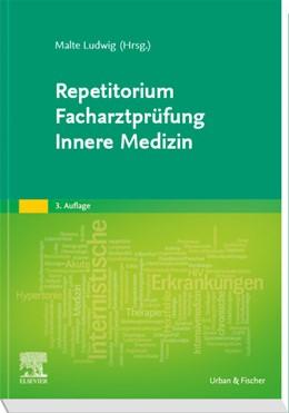 Abbildung von Ludwig (Hrsg.) | Repetitorium Facharztprüfung Innere Medizin | 3. Auflage | 2020 | beck-shop.de