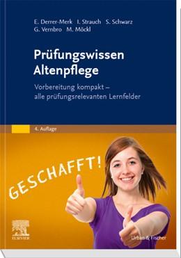 Abbildung von Derrer-Merk / Strauch | Prüfungswissen Altenpflege | 4. Auflage | 2020 | beck-shop.de
