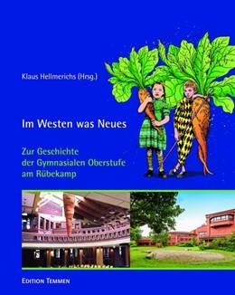 Abbildung von Hellmerichs | Im Westen was Neues | 1. Auflage | 2019 | beck-shop.de