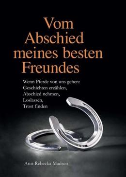 Abbildung von Madsen | Vom Abschied meines besten Freundes | 1. Auflage | 2019 | beck-shop.de
