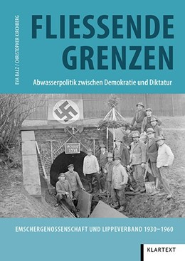 Abbildung von Balz / Kirchberg | Fließende Grenzen | 2020 | Abwasserpolitik zwischen Demok...