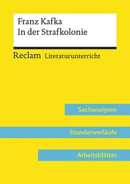 Abbildung von Abraham | Franz Kafka: In der Strafkolonie (Lehrerband) | 1. Auflage | 2020 | beck-shop.de