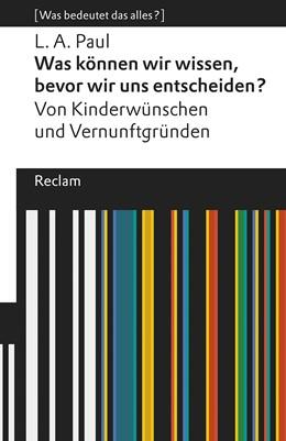 Abbildung von Paul / Fink | Was können wir wissen, bevor wir uns entscheiden? | 1. Auflage | 2020 | beck-shop.de