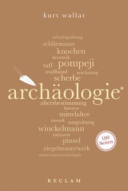 Abbildung von Wallat | Archäologie. 100 Seiten | 1. Auflage | 2020 | beck-shop.de
