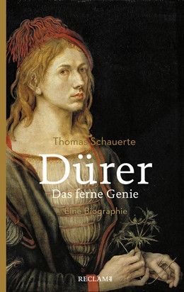 Abbildung von Schauerte | Dürer. Das ferne Genie | 2. Auflage | 2020 | beck-shop.de
