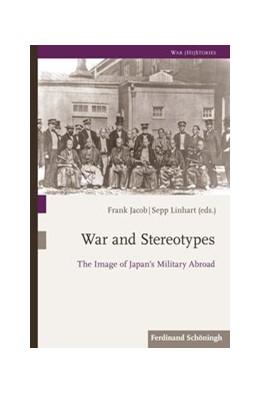 Abbildung von Jacob / Linhart   War and Stereotypes   1. Auflage   2020   beck-shop.de
