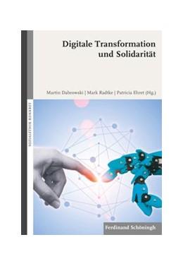 Abbildung von Dabrowski / Radtke | Digitale Transformation und Solidarität | 1. Auflage | 2020 | beck-shop.de