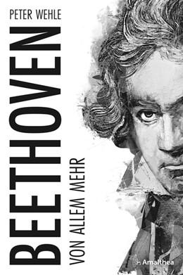 Abbildung von Wehle | Beethoven | 2020 | Von allem mehr