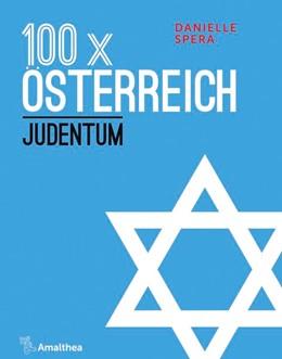 Abbildung von Spera | 100 x Österreich | 1. Auflage | 2020 | beck-shop.de